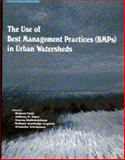 The Use of Best Management Practices (BMPs) in Urban, Richard Field, Anthony N. Tafuri, Swarna Muthukrishnan, Bethany AnnMadge Acquisto, Ariamalar Selvakumar, 1932078460