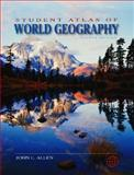 Student Atlas of World Geography, Allen, John L., 0072998466