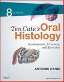 Ten Cate's Oral Histology 9780323078467