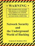Network Security and the Underground World of Hacking, Frederick H. Bradshaw, 0536858462