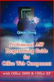 Professional ASP Programming Guide for Office Web Component, Qimao Zhang, 0595198465