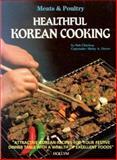 Healthful Korean Cooking, Noh Chin-Hwa, 0930878469