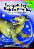 How Spirit Dog Made the Milky Way, Michael O'Hearn, 1404848460