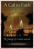 A Call to Faith, J. Thomas, 1470018462