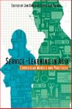 Service-Learning in Asia : Curricular Models and Practices, , 9888028464