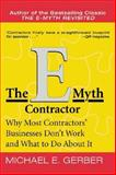 The E-Myth Contractor, Michael E. Gerber, 0060938463