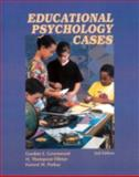Educational Psychology Cases, Greenwood, Gordon E. and Fillmer, H. Thompson, 0130918466