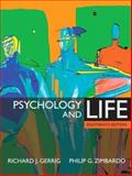 Psychology and Life, Gerrig, Richard J. and Zimbardo, Philip G., 0205498469