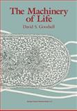 The Machinery of Life, Goodsell, David S., 0387978461