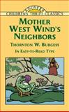 Mother West Wind's Neighbors, Thornton W. Burgess, 048642846X