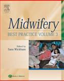 Midwifery Best Practice, Wickham, Sara, 0750688467