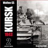 Waffen-SS Kursk 1943, Remy Spezzano, 096575846X