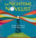The Nighttime Novelist, Joseph Bates, 1582978468