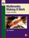 Multimedia - Making It Work, Vaughan, Tay, 0071748466