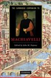 The Cambridge Companion to Machiavelli, , 0521678463