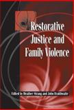 Restorative Justice and Family Violence, , 052181846X