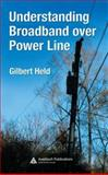 Understanding Broadband over Power Line, Held, Gilbert, 0849398460