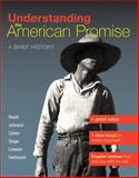 Understanding the American Promise, Combined Volume : A Brief History of the United States, Roark, James L. and Johnson, Michael P., 1457608464