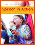 Speech in Action : Interactive Activities Combining Speech Language Pathology and Adaptive Physical Education, Gonzalez, America X. and Brady, Lois Jean, 1849058466