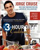 The 3-Hour Diet Cookbook, Jorge Cruise, 0061118478