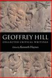 Collected Critical Writings, Hill, Geoffrey and Haynes, Kenneth, 0199208476