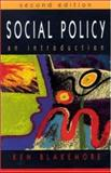 Social Policy : An Introduction, Blakemore, Kenneth, 0335208479