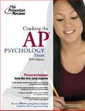 Cracking the AP Psychology Exam 2008, Princeton Review, 037542847X