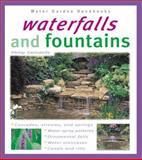 Waterfalls and Fountains, Philip Swindells, 0764118471
