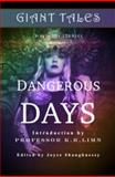 Giant Tales Dangerous Days : Degrees of Climate Change, Schuldt, H. M., 0988578476