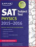 Kaplan SAT Subject Test Physics 2015-2016, Kaplan, 1618658476