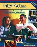 Inter-Act : Interpersonal Communication Concepts, Skills, and Contexts, Verderber, Kathleen S. and Verderber, Rudolph F., 019516847X