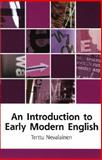 Introduction to Early Modern English, Nevalainen, Terry, 0195308476