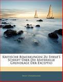 Kritische Bemerkungen Zu Eisele'S Schrift Ãœber Die Materielle Grundlage Der Exceptio, Ernst Zimmermann, 1141678470