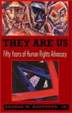 They Are Us, George W. Shepherd, 1401048471