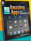 110 Amazing Apps for Education, Rane Anderson, 1425808476