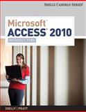 Microsoft Office Access 2010 : Introductory, Shelly, Gary B. and Cashman, Thomas J., 1439078475