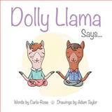 Dolly Llama Says..., Carla-Rose Branch, 1493508474