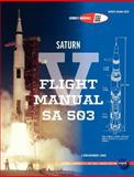Saturn V Flight Manual Sa 503, Nasa and George Marshall Space Flight Center, 1780398476