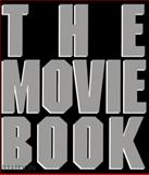The Movie Book, Phaidon Press Editors, 0714838470