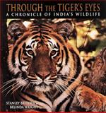 Through the Tiger's Eyes, Stanley Breeden and Belinda Wright, 0898158478