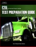 CDL Test Preparation Guide : Everything You Need to Know, Adams, Alice and O'Neal, Van, 1418038474