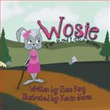 Wosie the Blind Little Bunny, Rose King, 1479738476