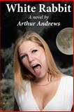 White Rabbit, Arthur Andrews, 1500348473