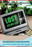 Lost Ate My Life, Jon Lachonis and Amy Johnston, 1550228471