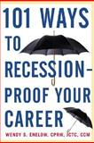 101 Ways to Recession-Proof Your Career, Enelow, Wendy, 0071398473