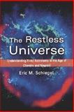 The Restless Universe, Eric M. Schlegel, 0195148479