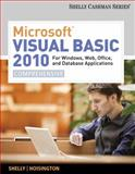 Microsoft® Visual Basic 2010 : For Windows, Web, Office, and Database Applications - Comprehensive, Hoisington, Corinne and Shelly, Gary B., 0538468475