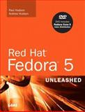 Red Hat Fedora 5 Unleashed, Paul Hudson and Andrew Hudson, 067232847X