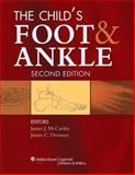 The Child's Foot and Ankle, , 0781778476