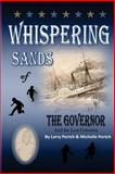 Whispering Sands of the Governor and the Lost Colonists, Michelle Portch and Larry Portch, 1478358475
